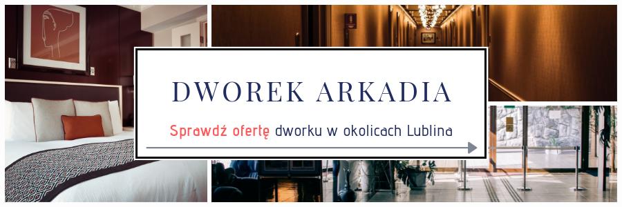 Dworek Arkadia w Piotrowicach k. Lublina
